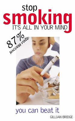 Stop Smoking it's All in the Mind (Paperback)