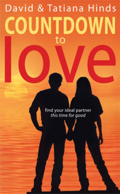 Countdown to Love: Find Your Ideal Partner - This Time for Good (Paperback)