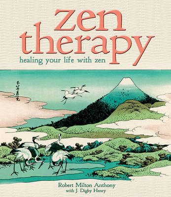 Zen Therapy: Healing Your Life with Zen (Paperback)