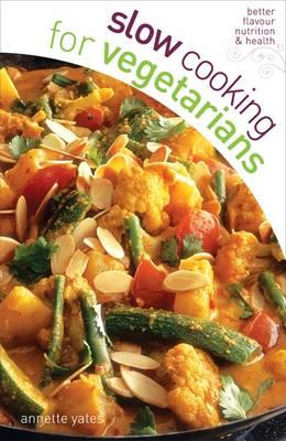 Slow Cooking Vegetarians (Paperback)
