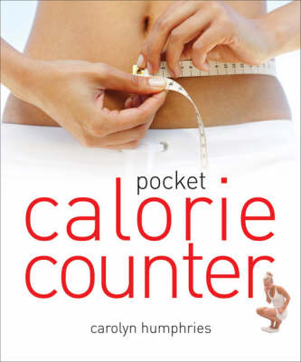 Pocket Calorie Counter: The Little Book That Measures and Counts Your Portions Too (Paperback)