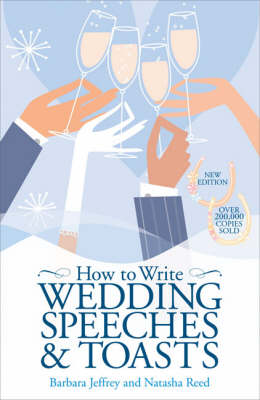 How to Write Wedding Speeches and Toasts: Everything You Need to Build a Successful Speech (Paperback)