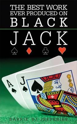 The Best Ever Work Produced on Black Jack (Paperback)