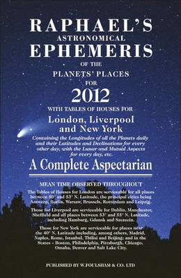 Raphael's Astrological Ephemeris 2012: of the Planets' Places for 2012 (Paperback)