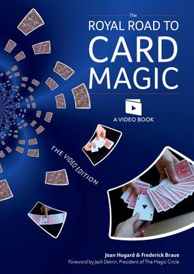 The Royal Road to Card Magic: Handy card tricks to amaze your friends now with video clip downloads (Paperback)