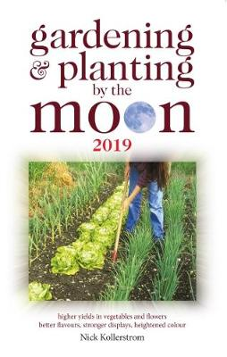 Gardening and Planting by the Moon 2019 (Paperback)