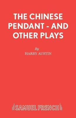 """""""Chinese Pendant"""" and Other Plays (Paperback)"""