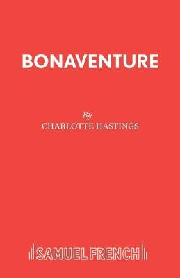 Bonaventure: Play - Acting Edition S. (Paperback)