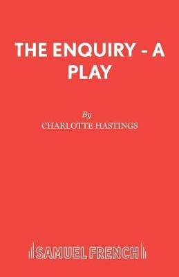 The Enquiry - Acting Edition S. (Paperback)