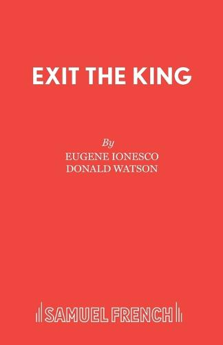 Exit the King - Acting Edition S. (Paperback)