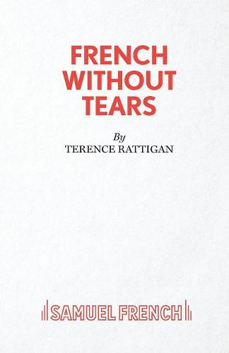 French without Tears - Acting Edition S. (Paperback)