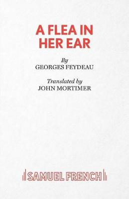 A Flea in Her Ear - Acting Edition S. (Paperback)