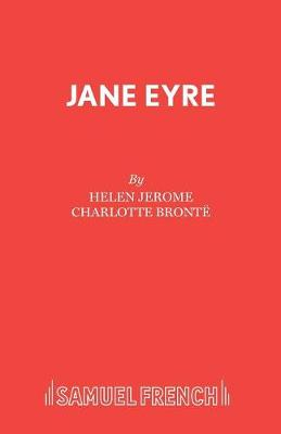 Jane Eyre: Play - Acting Edition S. (Paperback)