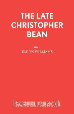 Late Christopher Bean: Play - Acting Edition S. (Paperback)