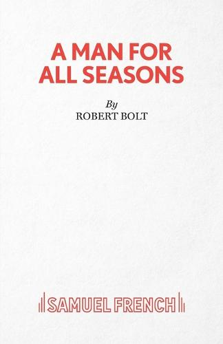an interpretation of a man for all seasons by roger bolt An analysis of the play a man for all seasons by roger bolt  the common man in the play a man for all seasons by roger bolt  an analysis of the play a man for.