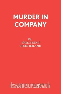 Murder in Company - Acting Edition S. (Paperback)