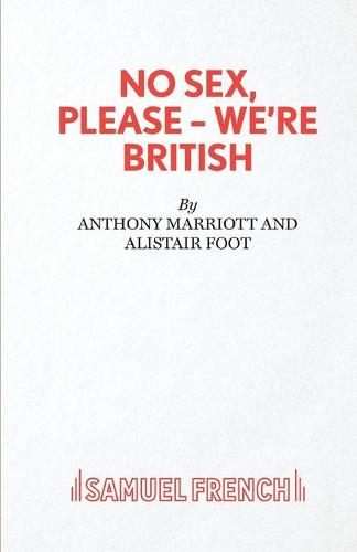 No Sex, Please-We're British - Acting Edition S. (Paperback)