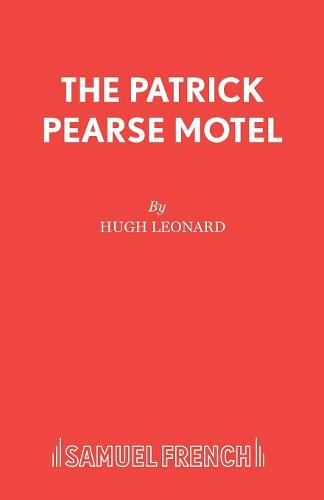 Patrick Pearse Motel - Acting Edition S. (Paperback)
