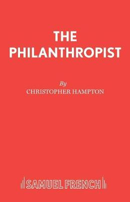 The Philanthropist - Acting Edition S. (Paperback)