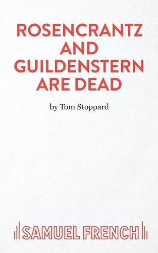 Rosencrantz and Guildenstern are Dead - Acting Edition S. (Paperback)