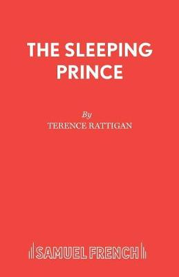 The Sleeping Prince - Acting Edition S. (Paperback)