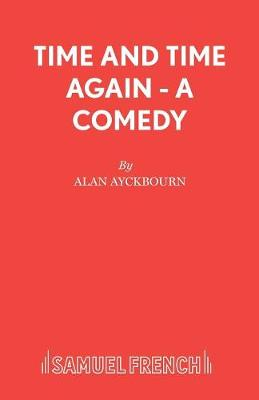 Time and Time Again - Acting Edition S. (Paperback)