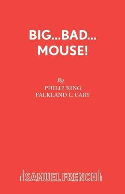 Big Bad Mouse! - Acting Edition S. (Paperback)