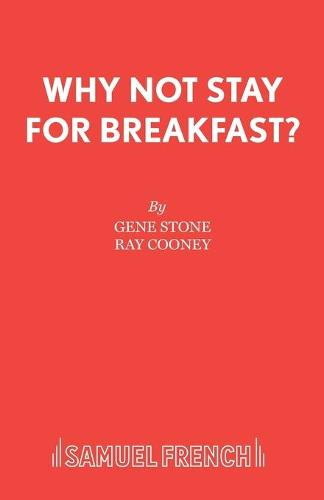 Why Not Stay for Breakfast? - Acting Edition S. (Paperback)
