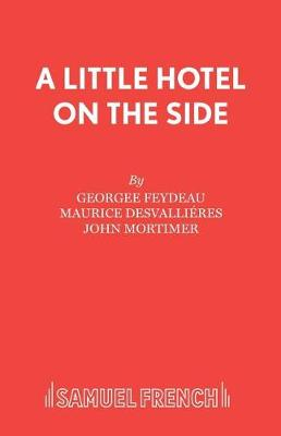 A Little Hotel on the Side - Acting Edition S. (Paperback)