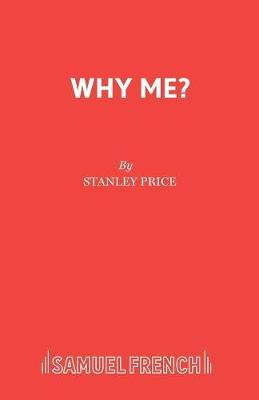 Why Me? - Acting Edition S. (Paperback)