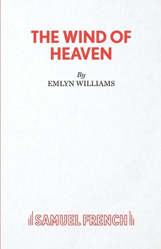 The Wind of Heaven - Acting Edition S. (Paperback)