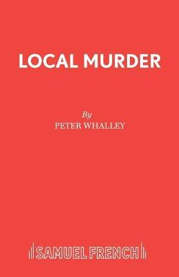 Local Murder: The Maroon Cortina - Acting Edition S. (Paperback)