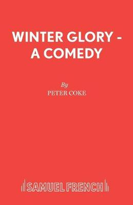 Winter Glory - Acting Edition S. (Paperback)