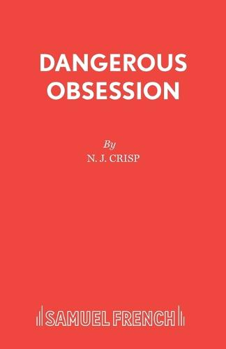 Dangerous Obession - Acting Edition S. (Paperback)