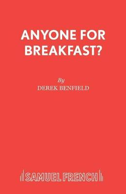 Anyone for Breakfast? - Acting Edition S. (Paperback)