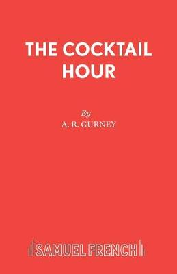 The Cocktail Hour - Acting Edition S. (Paperback)