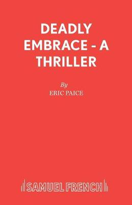Deadly Embrace - Acting Edition S. (Paperback)