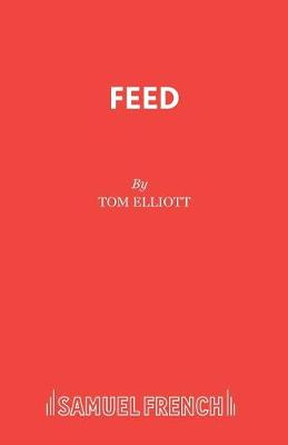 Feed - Acting Edition (Paperback)