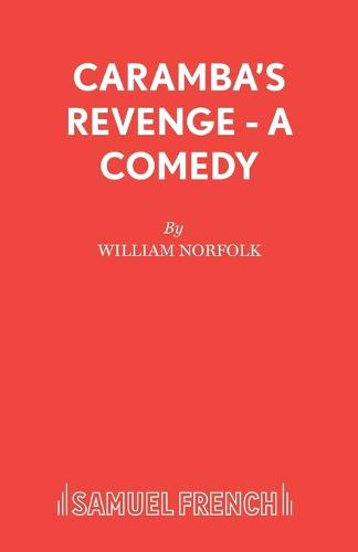 Caramba's Revenge - Acting Edition S. (Paperback)