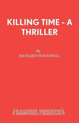 Killing Time - Acting Edition S. (Paperback)