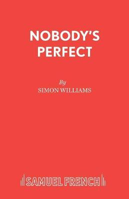 Nobody's Perfect - Acting Edition S. (Paperback)