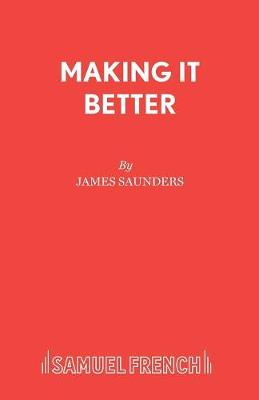 Making it Better - Acting Edition S. (Paperback)