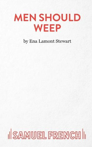 Men Should Weep - Acting Edition S. (Paperback)