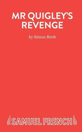 Mr. Quigley's Revenge - Acting Edition S. (Paperback)