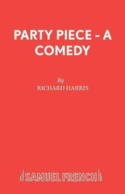 Party Piece - Acting Edition S. (Paperback)