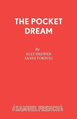 The Pocket Dream - Acting Edition S. (Paperback)