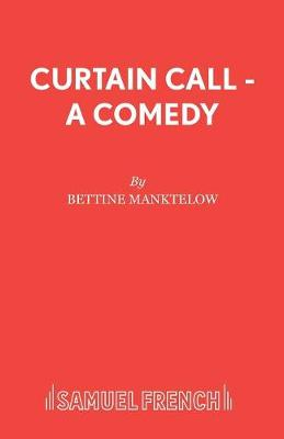 Curtain Call - Acting Edition S. (Paperback)