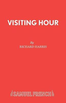Visiting Hour - Acting Edition S. (Paperback)