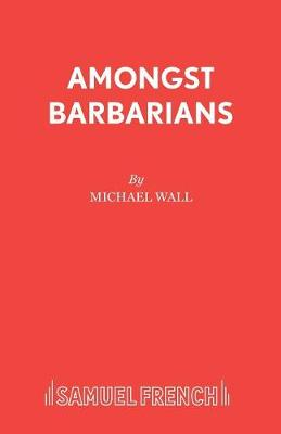 Amongst Barbarians (Paperback)