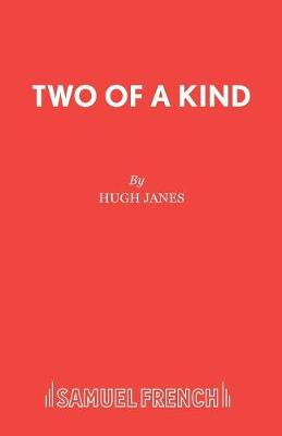 Two of a Kind - Acting Edition S. (Paperback)